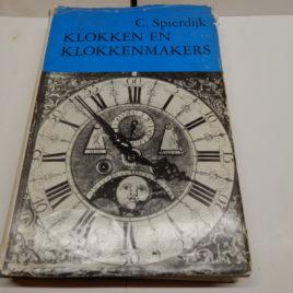 Klokken en klokkenmakers C Spierdijk
